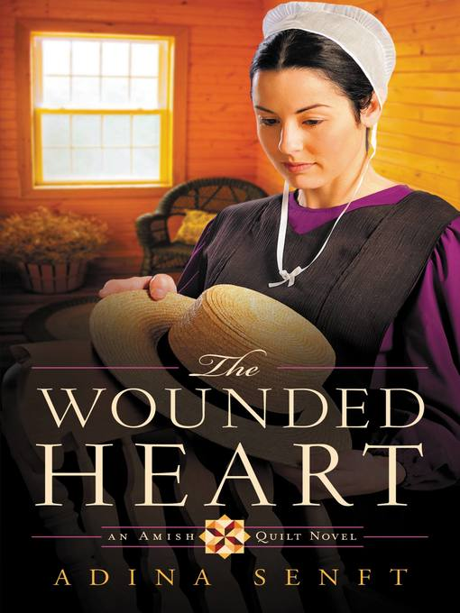 Title details for The Wounded Heart by Adina Senft - Wait list